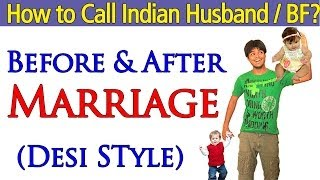 How to Call an Indian Husband/Boyfriend in Desi Style in Hindi