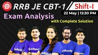 RRB JE 2019 (22 May 2019, 1st Shift) | JE CBT-1 Exam Analysis & Asked Questions
