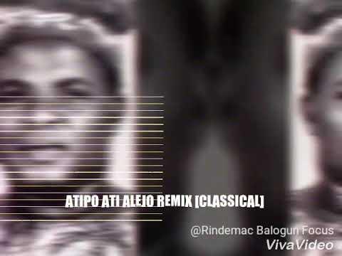 Download ATIPO ATI ALEJO REMIX [CLASSICAL] Takete Voices HD Mp4 3GP Video and MP3