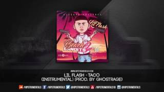 Lil Flash - Taco [Instrumental] (Prod. By Ghostrage) + DL via @Hipstrumentals