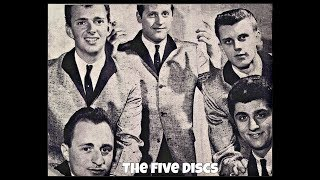 That Was The Time & Never Let You Go ~ The Five Discs (1962) (Back To Back oldies)