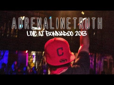 AdrenalineTruth at Bonnaroo 2012