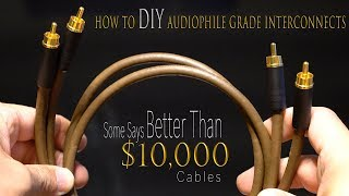 DIY Better Sounding High Quality Cables