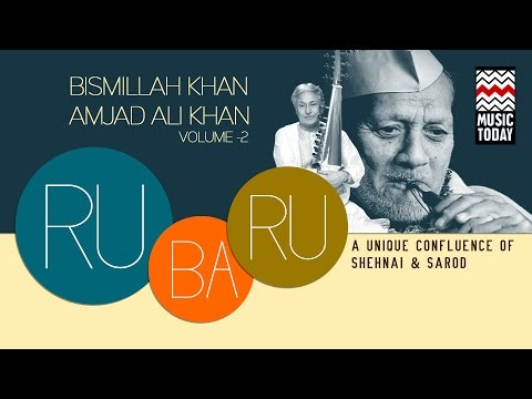 Ru Ba Ru - A Unique Confluence of Shehnai & Sarod | Vol 2 | Audio Jukebox | Amjad Ali Khan