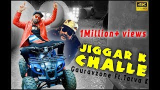 JIGAR KE CHALLE (OFFICIAL SONG) | GAURAVZONE FT. TATVA K