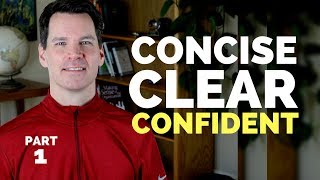 Effective Communication Skills Training: Concise, Clear, Confident  (Part 1 of 7)   Long-windedness