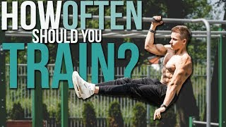 How many times a WEEK should you train? Calisthenics