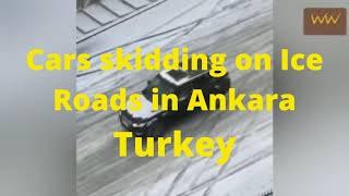 Cars skidding on Ice Roads in Ankara,Turkey. Causes Heavy snow fall in turky.