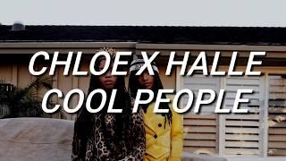 Chloe X Halle   Cool People (Lyrics)