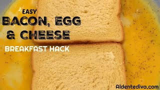 Easy Bacon Egg And Cheese Breakfast Hack