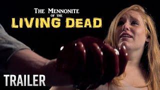 The Mennonite of the Living Dead Trailer!