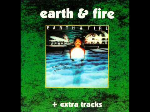 Earth & Fire - To the world of the future