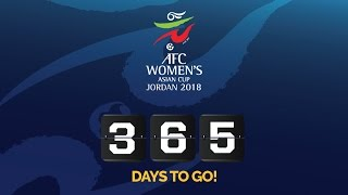It's exactly ONE YEAR until the final of the AFC Women's Asian Cup Jordan 2018