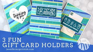 Gift Card Holders - 3 Ways + Sentiment Tips