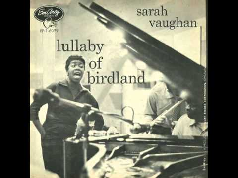 Sarah Vaughan with Clifford Brown Sextet - Lullaby of Birdland
