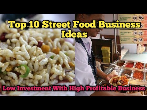 , title : 'Top 10 Street Food Business Ideas | Low Investment With High Profitable Business