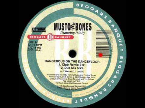 Musto Bones Feat P C P S Dangerous On The Dancefloor Sample
