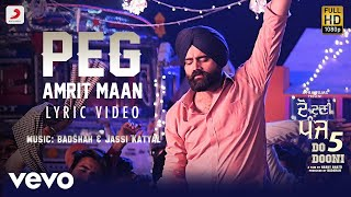 Peg - Official Lyric Video | Amrit Maan | Jay K | Badshah | Do Dooni Panj