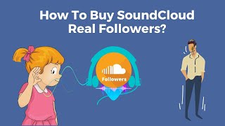 How To Buy SoundCloud Real Followers?