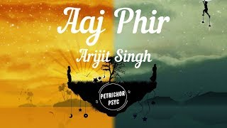 Arijit Singh - Aaj Phir Tumpe Pyar Aaya Hai: Today   - YouTube
