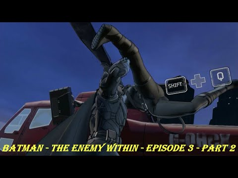 Batman - The Enemy Within - Episode 3 - Part 2