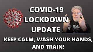 COVID-19 LOCKDOWN UPDATE: 4-5-2020