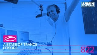 A State Of Trance Episode 822 (#ASOT822)