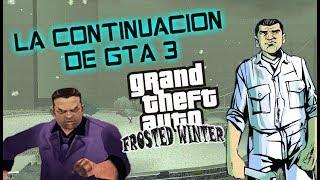GTA: LA TRAICIÓN DE TONI CIPRIANI CONTINUACIÓN DE GTA 3 [GTA FROSTED WINTER]