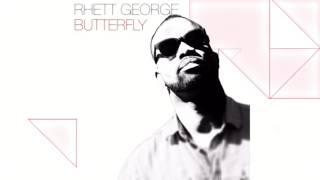 Rhett George - Butterfly