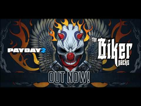 Biker trailer Song :: PAYDAY 2 General Discussions