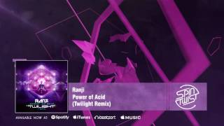 Official - Ranji - Power Of Acid (Twilight Remix)