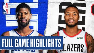 CLIPPERS At TRAIL BLAZERS | FULL GAME HIGHLIGHTS | August 8, 2020