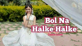 Bol Na Halke Halke | Dance | Bolna | New | Song - YouTube