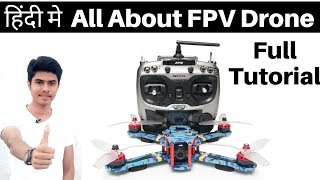 All About FPV Drone - How Make FPV Drone/ Quadcopter | How Make FPV Drone In Hindi -FPV Electronics