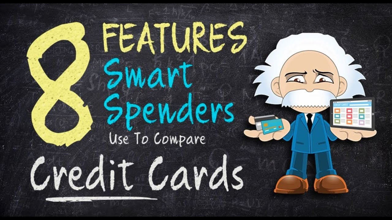 Smart Spender Credit Tips: How to Compare Credit Cards