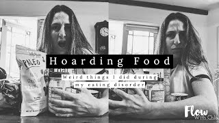 Hoarding Food || Weird ED Behaviors
