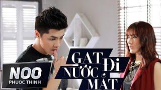 Gạt Đi Nước Mắt | Version Dance | Noo Phước Thịnh Ft Tonny Việt