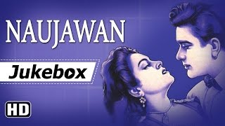 All Songs Of Naujawan {HD} - Nalini Jaywant - Prem Nath - Nawab Kashmiri - Old Hindi Movie