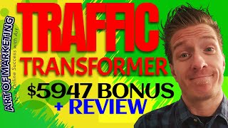 Traffic Transformer Review, Demo, $5947 BonusTrafficTransformer Review
