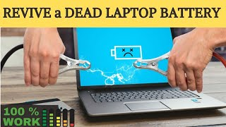 How to Revive a Dead Laptop Battery 2020