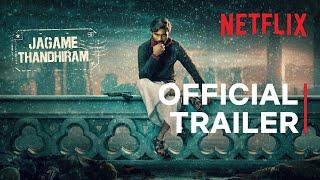 Jagame Thanthiram Trailer