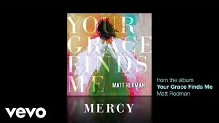 Matt Redman - Mercy (Lyrics And Chords)