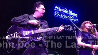 John Doe - Cleveland 6/8/16 - The Last Time