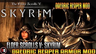 The Elder Scrolls V: Skyrim - Daedric Reaper Armor Mod