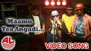 Mamu Tea Angadi - Title Track