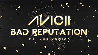 Avicii   Bad Reputation Ft. Joe Janiak [Lyric Video]