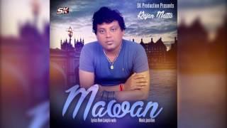 Mawan  Rajan Mattu  S K Production  Brand New Punjabi Song 2016