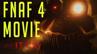 FNAF LIVE ACTION MOVIE DON'T CRY