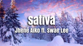 Jhené Aiko   Sativa Ft. Swae Lee (Lyrics)