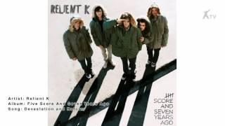 Relient K - Devastation And Reform (Audio)